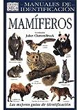 MAMIFEROS. MANUAL DE IDENTIFICACION (GUIAS DEL...