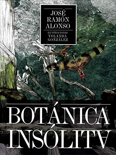 Botánica Insólita: 2 (Lienzos y Matraces)