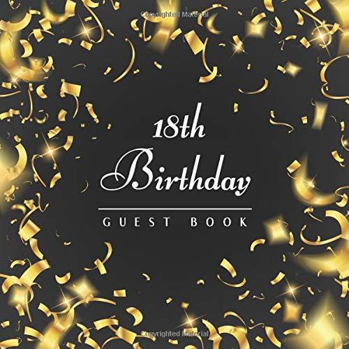 18th Birthday Guest Book: Golden Confetti Idea 8.5' x 8.5' (21,6 x 21,6 cm) 120 Pages Cream Paper Glossy Cover