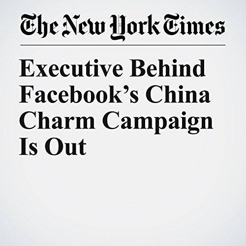 Executive Behind Facebook's China Charm Campaign Is Out copertina