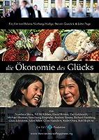 Die Ökonomie des Glücks - The Economics of Happiness - OmU