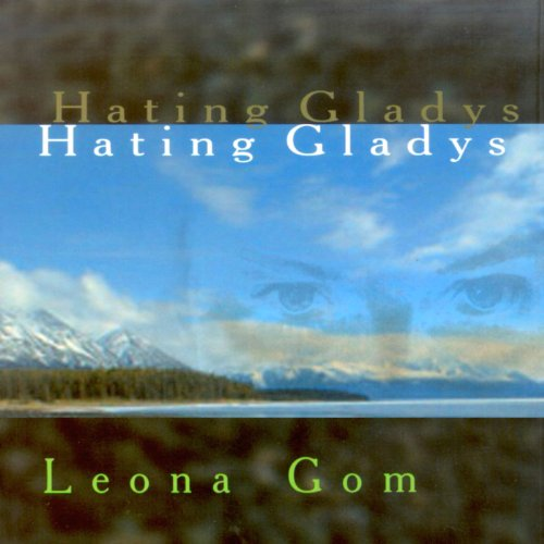 Hating Gladys                   By:                                                                                                                                 Leona Gom                               Narrated by:                                                                                                                                 Coleen Marlo                      Length: 8 hrs and 26 mins     2 ratings     Overall 3.5