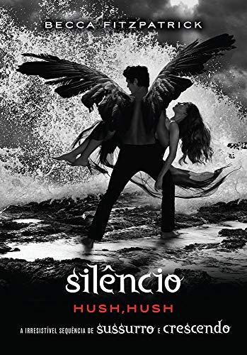 Silêncio: (Série hush. hush vol. 3)