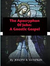 The Apocryphon of John: A Gnostic Gospel