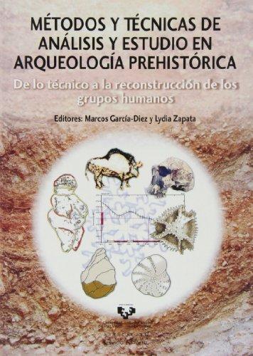 Métodos y técnicas de análisis y estudio en arqueología prehistórica (Zabalduz)