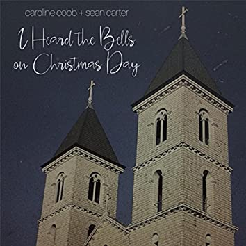 I Heard the Bells on Christmas Day (feat. Sean Carter)