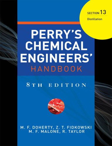 PERRYS CHEMICAL ENGINEERS HANDBOOK 8/E SECTION 13 DISTILLATION (English Edition)