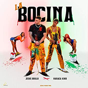 La Bocina (feat. Haraca Kiko)