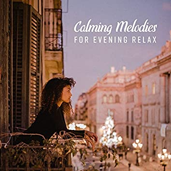 Calming Melodies for Evening Relax