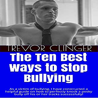 The Ten Best Ways to Stop Bullying audiobook cover art
