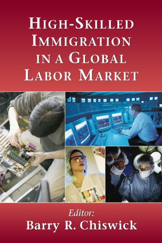 High-Skilled Immigration in a Global Labor Market (English Edition)