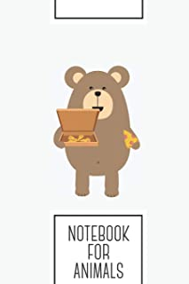 Notebook for Animals: Lined Journal with Brown Bear eating Pizza Design - Cool Gift for a friend or family who loves grizzly presents! | 6x9
