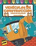 Vehículos de construcción Libro de colorear para niños: Idea de regalo para niños con 48 ilustraciones, excavadoras, camiones, topadoras, carretillas ... libro de colorear para niños grandes
