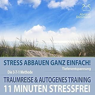 11 Minuten Stressfrei - Stress abbauen ganz einfach Titelbild