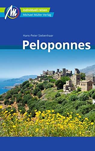 Peloponnes Reiseführer Michael Müller Verlag: Individuell reisen mit vielen praktischen Tipps.