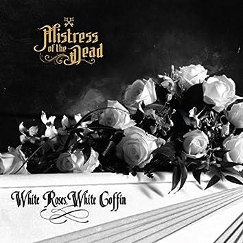 White Roses, White Coffin