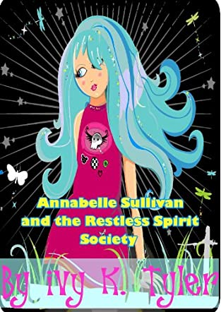 Annabelle Sullivan and the Restless Spirit Society