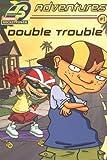 Double Trouble (ROCKET POWER ADVENTURES (JUNIOR NOVELS))