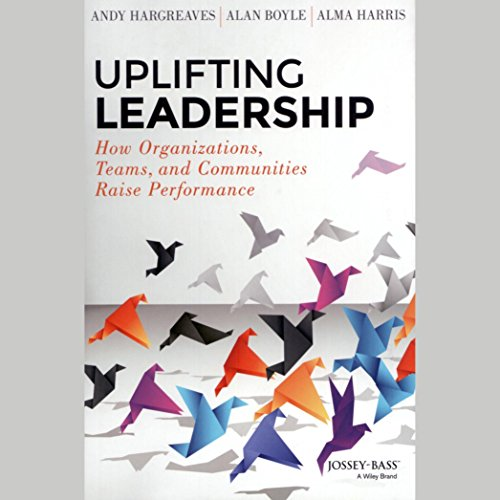 Uplifting Leadership audiobook cover art