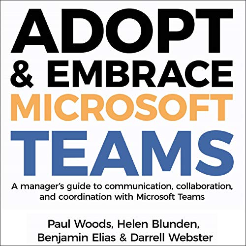 Adopt & Embrace Microsoft Teams cover art
