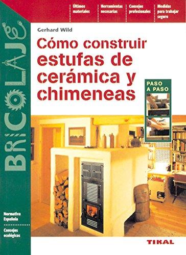 Como Construir Estufas De Ceramica Y Chimenea (Bricolaje