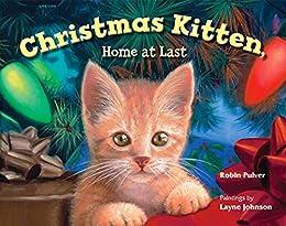 Christmas Kitten, Home at Last by [Robin Pulver, Layne Johnson]