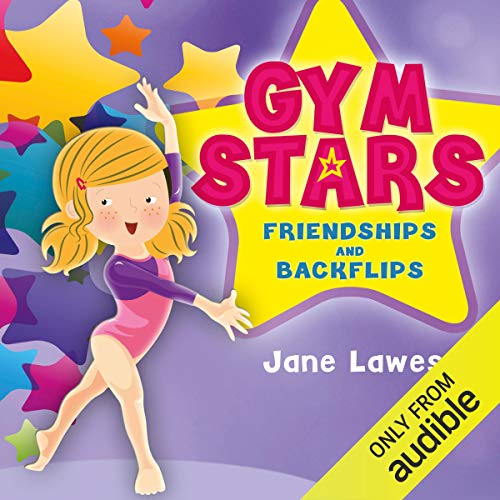Gym Stars: Friendships and Backflips audiobook cover art