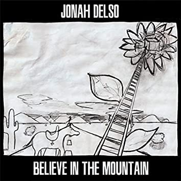 Believe in the Mountain