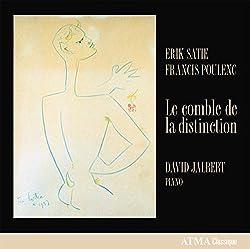 Satie-Poulenc : Le Comble de la Distinction