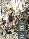USS Constitution, tome 2 : Il y a deux justices en mer, celle des gradés et celle des sans-grades par Bonnet