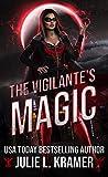 The Vigilante's Magic