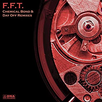 Day Off & Chemical Bond Remixes