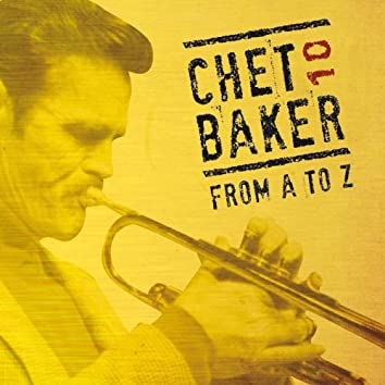 Chet Baker from A to Z, Vol. 10