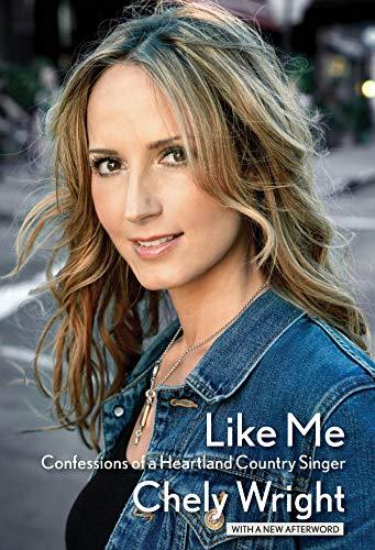 Image of Like Me: Confessions of a Heartland Country Singer (LIVRE SUR LA MU)