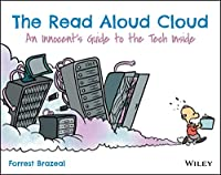 The Read Aloud Cloud: An Innocent's Guide to the Tech Inside