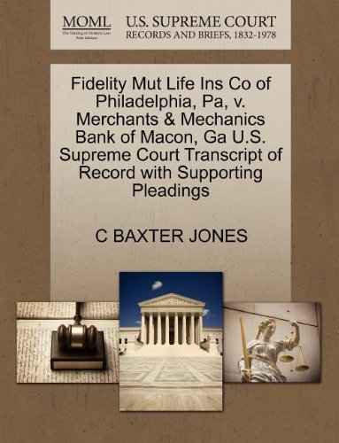 Fidelity Mut Life Ins Co of Philadelphia, Pa, V. Merchants & Mechanics Bank of Macon, Ga U.S. Supreme Court Transcript of Record with Supporting Pleadings