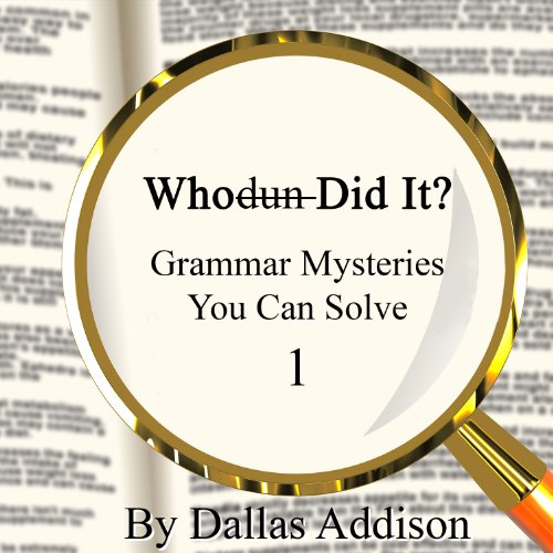 Whodun Did It? Grammar Mysteries You Can Solve audiobook cover art
