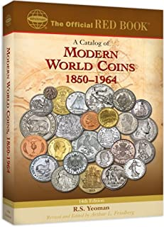 An Official Red Book: A Catalog of Modern World Coins 1850-1964 (Official Red Books)