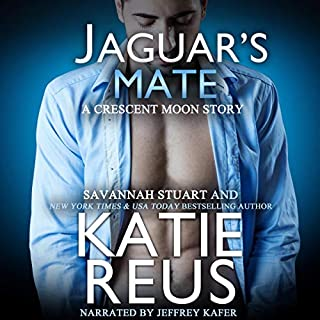 Jaguar's Mate     Crescent Moon Series, Book 8              By:                                                                                                                                 Katie Reus,                                                                                        Savannah Stuart                               Narrated by:                                                                                                                                 Jeffrey Kafer                      Length: 1 hr and 58 mins     18 ratings     Overall 4.8