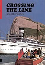Crossing the Line (First Aid in English, Reader E)