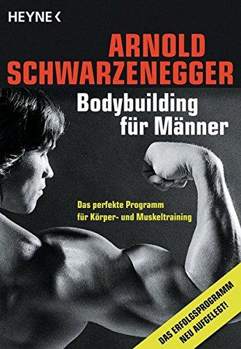 Bodybuilding für Männer: Das perfekte Programm für Körper- und Muskeltraining