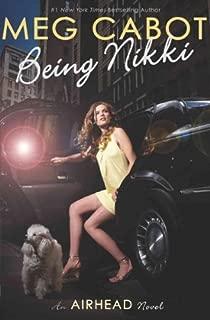 Airhead #2: Being Nikki[ AIRHEAD #2: BEING NIKKI ] by Cabot, Meg (Author) Apr-01-10[ Hardcover ]