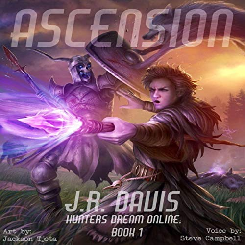 Hunters Dream Online: Ascension Audiobook By J.R. Davis cover art