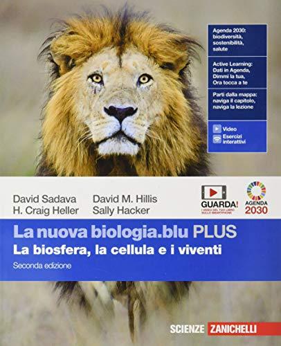 La nuova biologia.blu. La biosfera, la cellula e i viventi. Ediz. PLUS. Per le Scuole superiori. Con e-book. Con espansione online