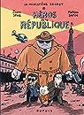 Le ministère secret, tome 1 : Héros de la République par Sfar