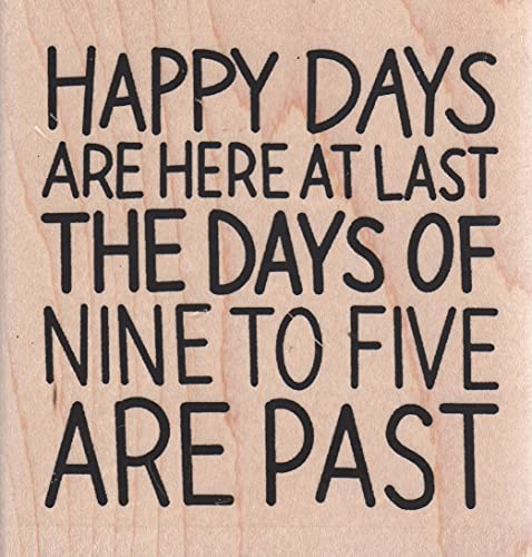 Impression Obsession F21370 Happy Days Retirement Wood Mounted Rubber Stamp