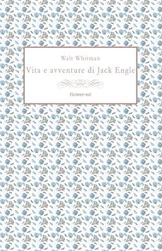 Vita e avventure di Jack Engle