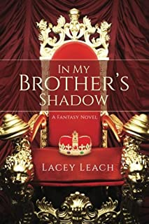 In My Brother's Shadow: A Fantasy Novel