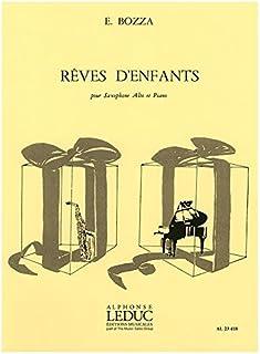 Eugene Bozza: Reves d'Enfants (Alto Saxophone & Piano)