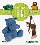 Kuschelige Lieblingstiere stricken (mvg kreativ) - Sarah Keen